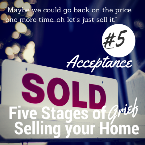 5 Stages of Selling your Home #5