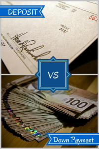 A small deposit cheque vs A large down payment